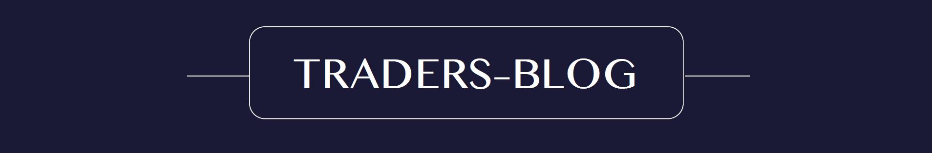 Traders Blog
